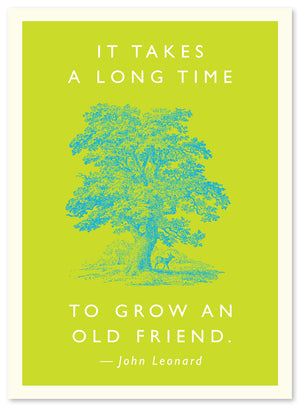 """Old Friend"" Quote Card by J. Falkner"
