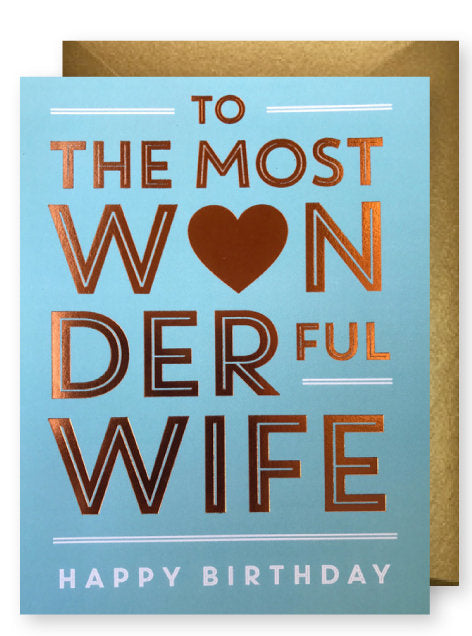 Wonderful Wife Birthday Card by J. Falkner
