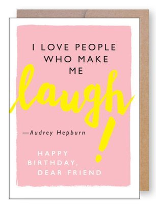 Laugh Quote Birthday Card by J. Falkner