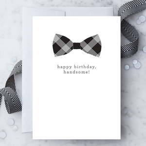 Happy Birthday Handsome Greeting Card