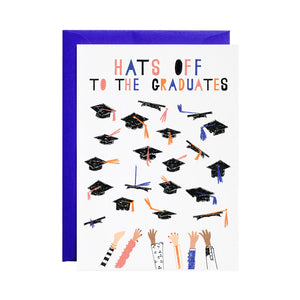 Caps Off - Graduation Greeting Card