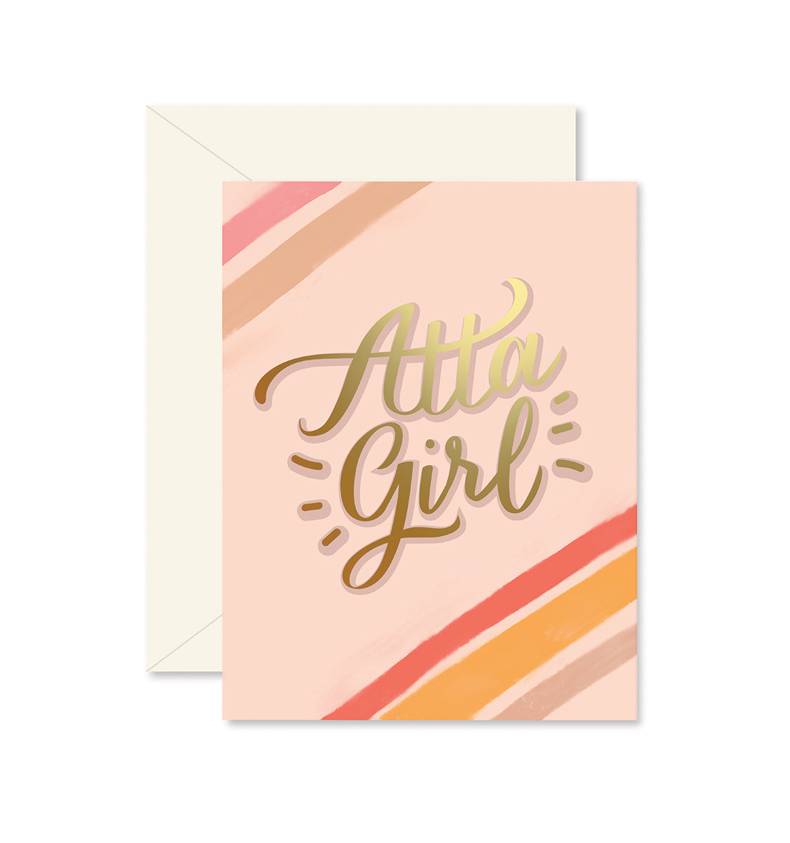 Atta Girl Greeting Card