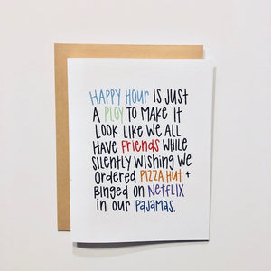 Happy Hour Is A Ploy Greeting Card