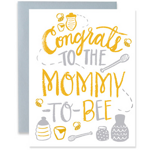 Mommy To Bee Greeting Card