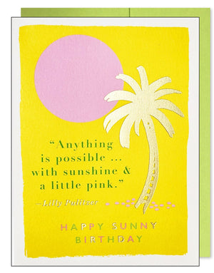Sunny Birthday Quote Greeting Card