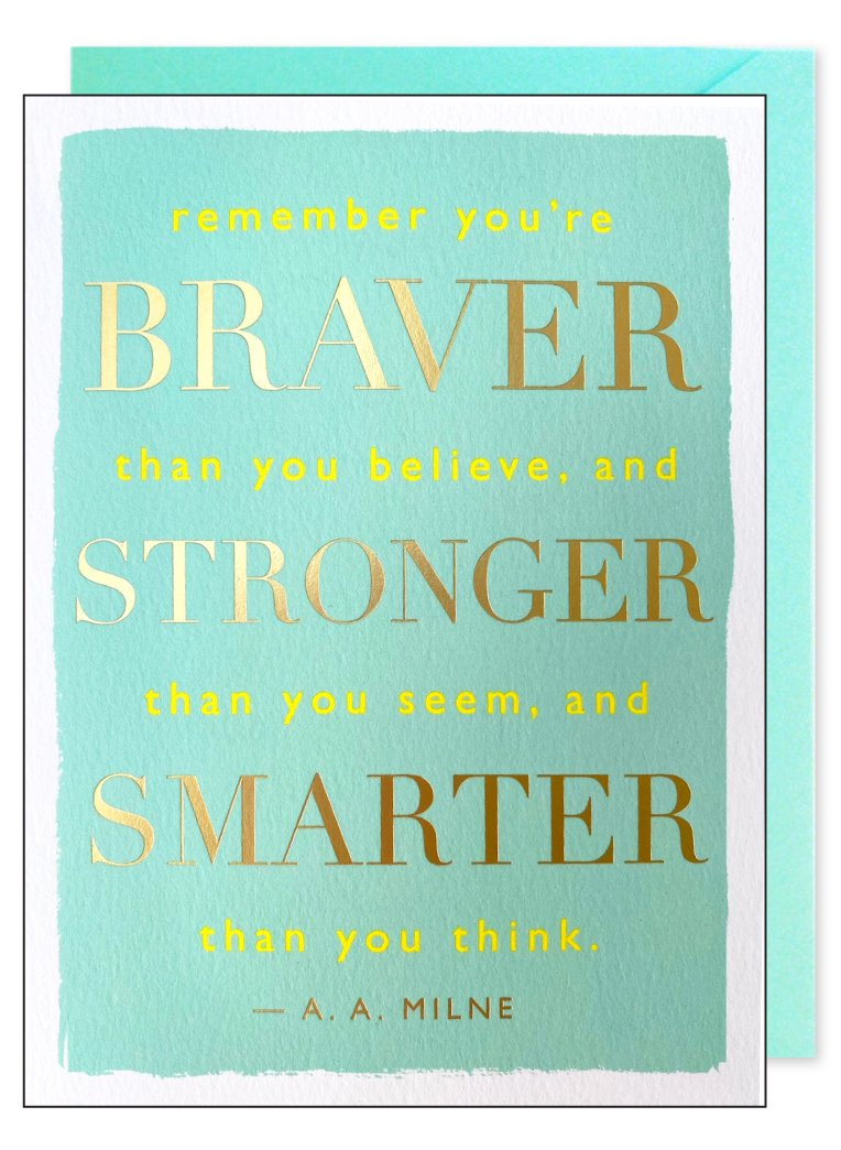 Braver Stronger Quote Greeting Card