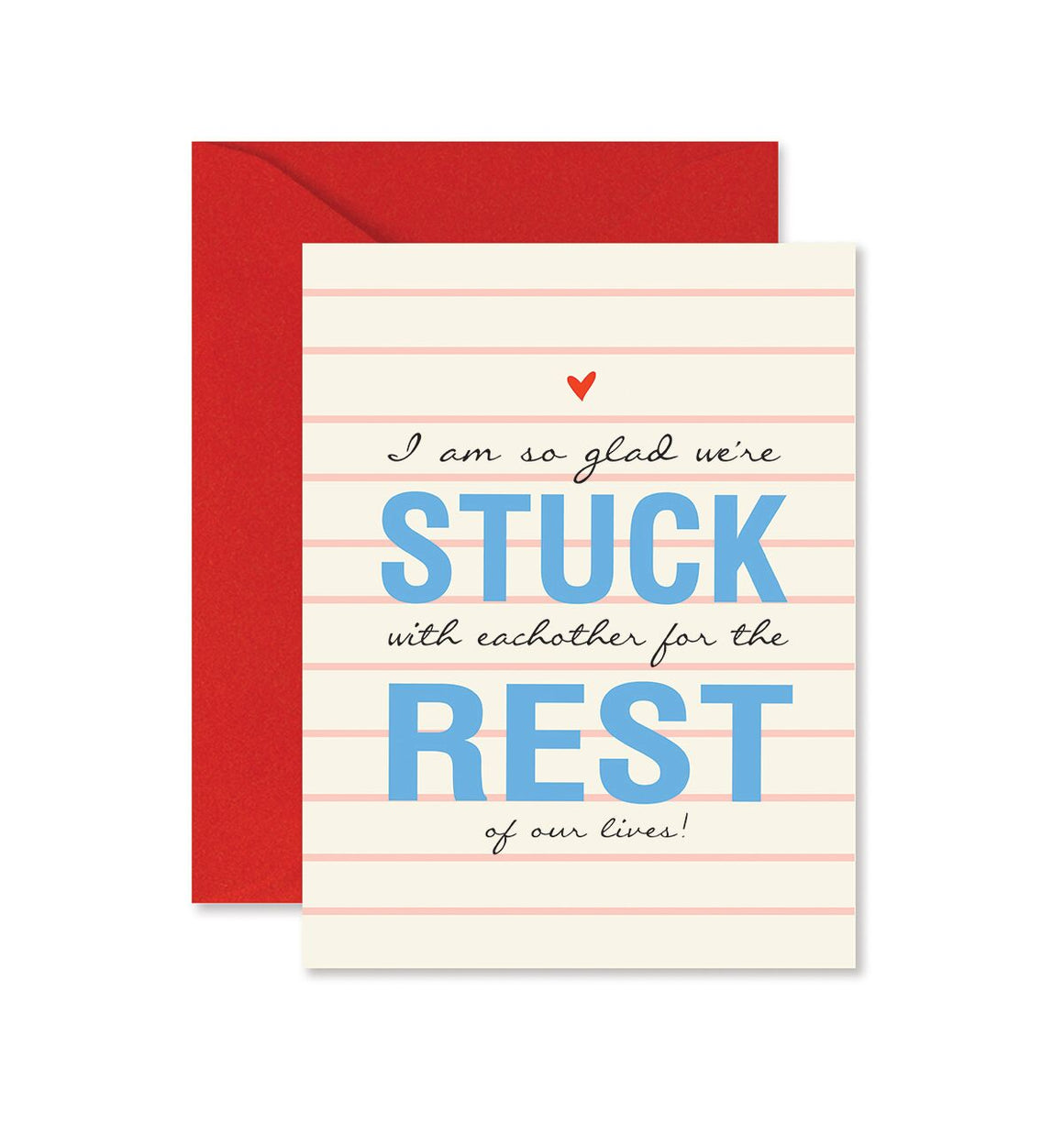 Stuck With Each Other Greeting Card