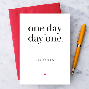 One Day or Day One Encouragement Card