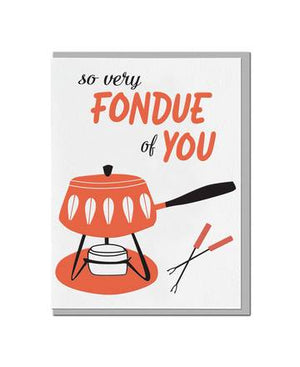 So Very Fondue of You Greeting Card