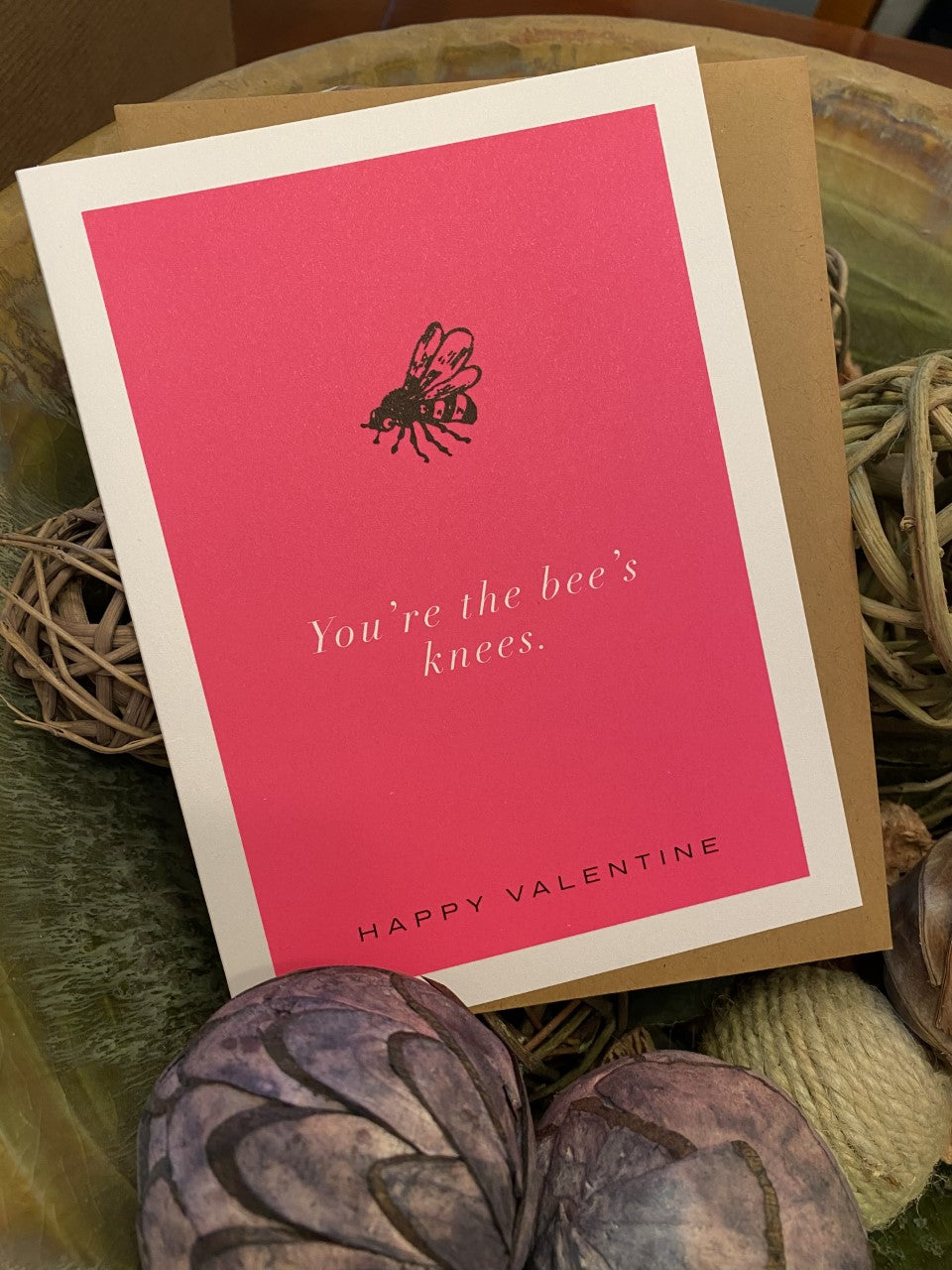 You're The Bees Knees Valentine