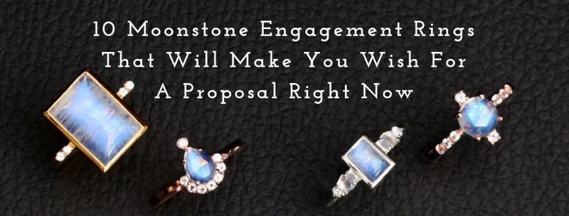 10 Moonstone Engagement Rings That Will Make You Wish For A Proposal Right Now