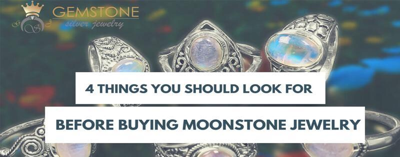 4 Things You Should Look For Before Buying Moonstone Jewelry