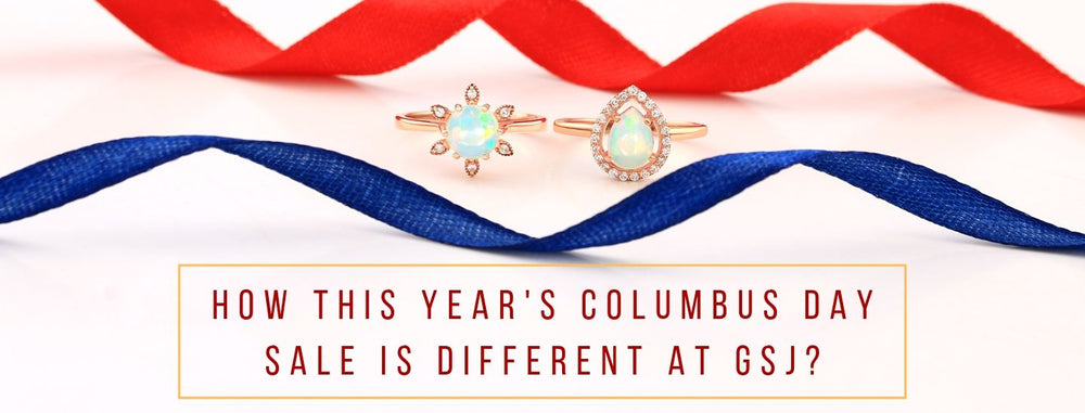 How This Year's Columbus Day Sale Is Different At GSJ?