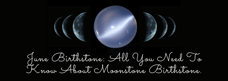 June Birthstone - All You Need To Know About Moonstone Birthstone.