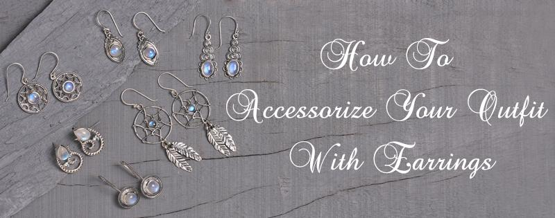How To Accessorize Your Outfit With Earrings