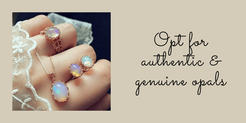 Opt For Authentic & Genuine Opals