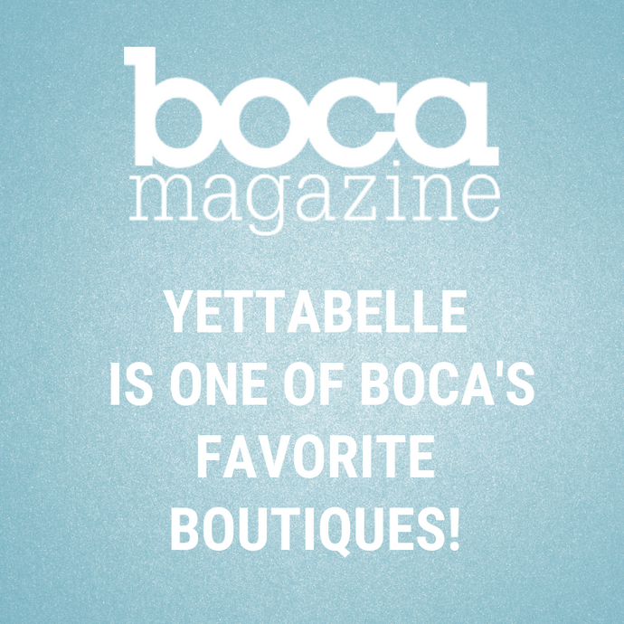 YettaBelle Featured in Boca Magazine as Best Boutique in Boca Raton!