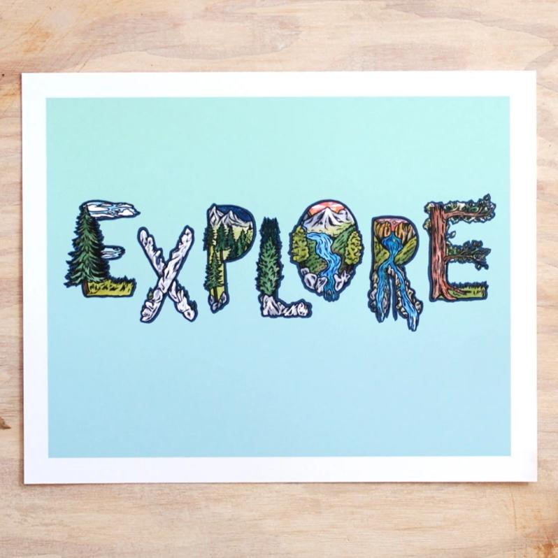 EXPLORE - Art Print 8 x 10 - Everhard Designs Nature Art