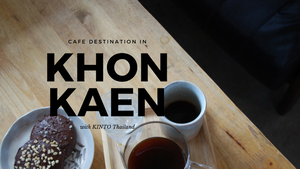Cafe' Destination in Khon Kaen with KINTO