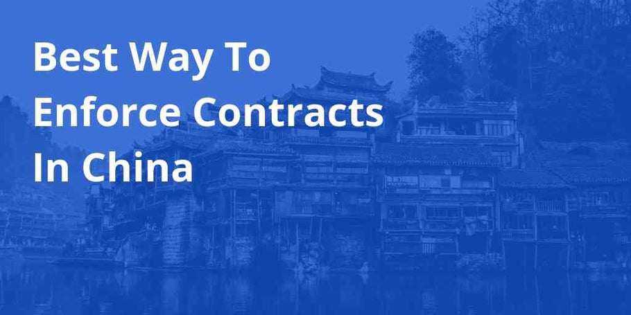 How To Enforce Contracts With Chinese Manufacturers [Podcast Ep17]
