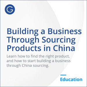 How to build a business through sourcing products from China?