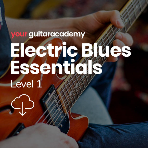 Electric Blues Essentials Level 1