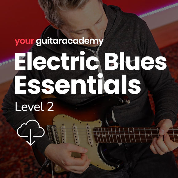 Electric Blues Essentials Level 2