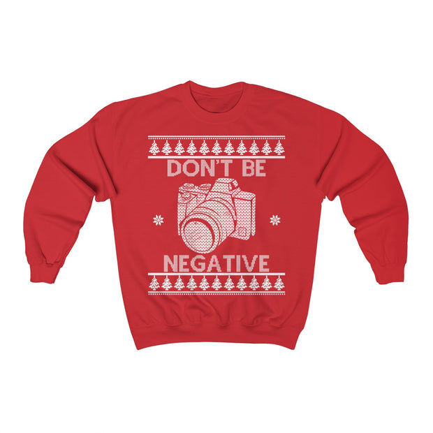 Ugly Christmas - Don't Be Negative!