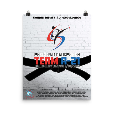 TEAM A-21 Black Belt Testing Poster!