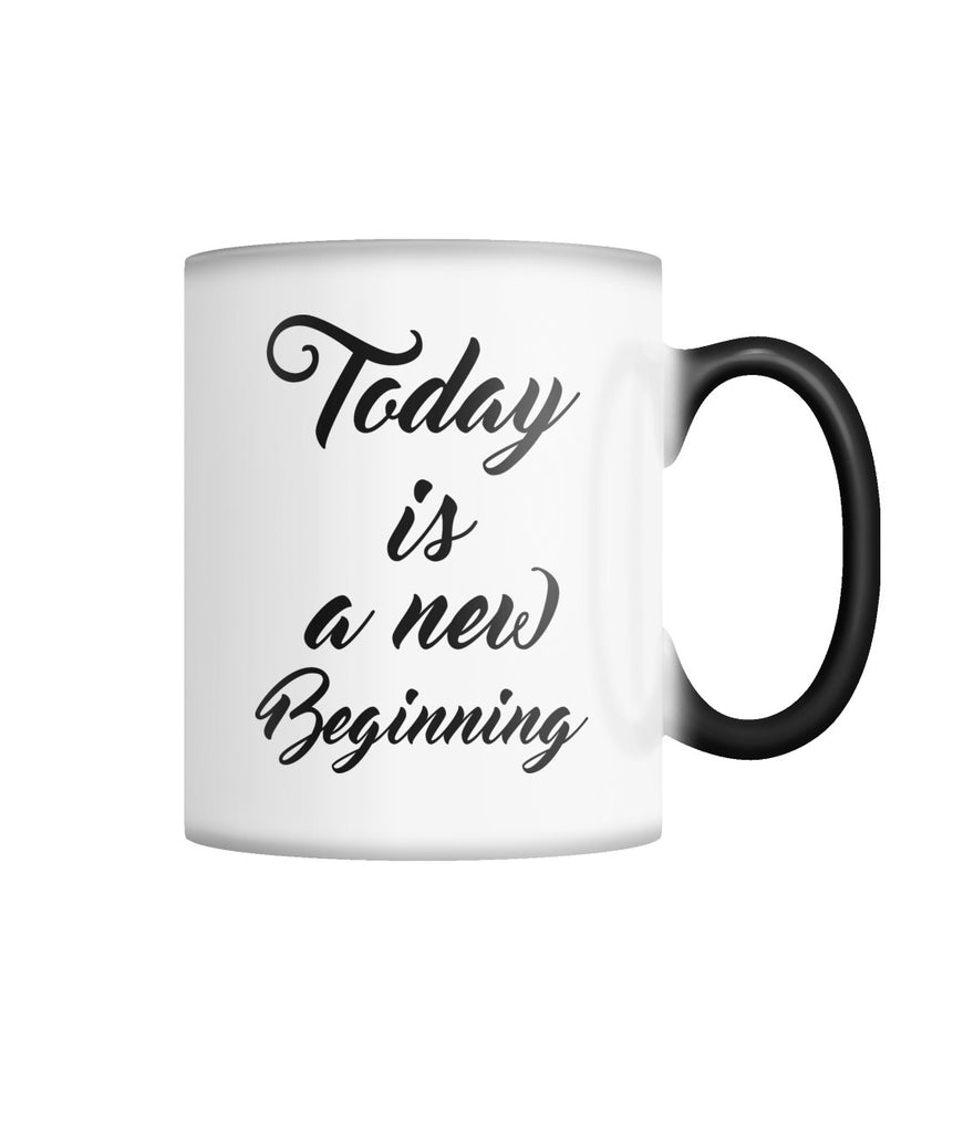 Today Is A New Beginning Mug Color Changing Mug