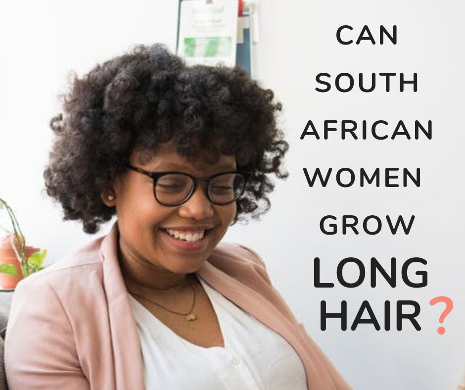 Can South African women grow long hair?