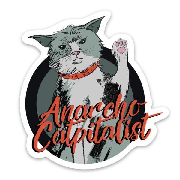 Anarcho-Catpitalist Sticker