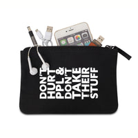 Don't Hurt People Canvas Pouch