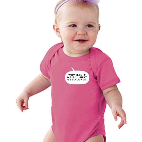 Just Get Along | Baby Onesie
