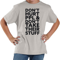Don't Hurt People | Youth Shirt