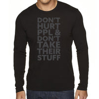 Don't Hurt People | Men's Long Sleeve Shirt