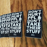 Don't Hurt People Sticker