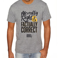 Morally Right & Factually Correct | Men's Shirt