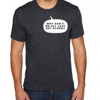 Just Get Along | Men's Shirt