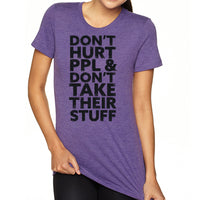 Don't Hurt People | Women's Tri-blend Shirt