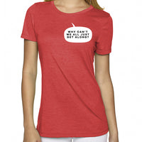 Just Get Along | Women's Tri-blend Shirt