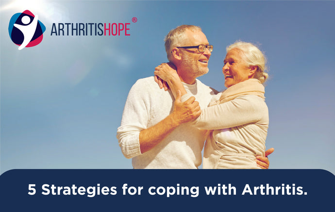 5 Strategies for Coping with Arthritis