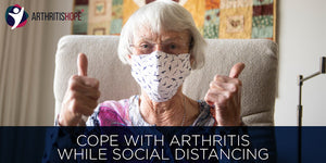 Cope with Arthritis while social distancing