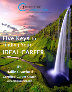"$4.99 - HallieCrawford.com's ""5 Keys to Finding Your Ideal Career"" - E-Book"