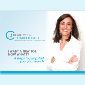 "Free Presentation - HallieCrawford.com's ""6 Steps to Jumpstart Your Job Search"""