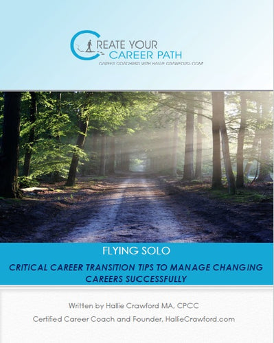 Flying Solo: Critical Career Transition Tips (E-version)