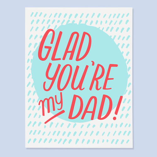 Glad Dad Card
