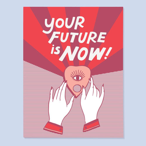 Future is Now Card