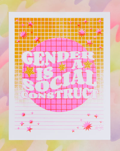 Gender Is A Social Construct Print
