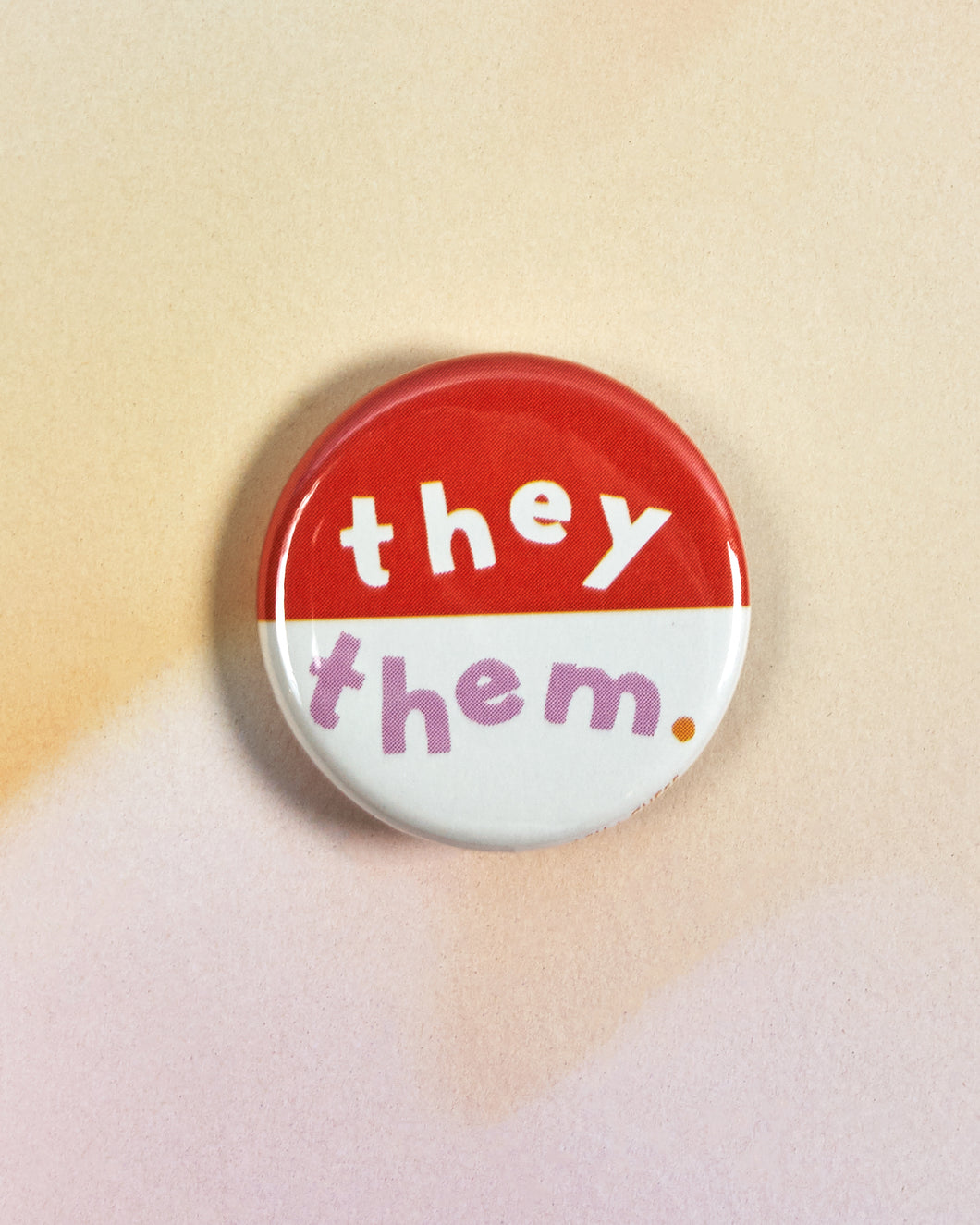 They/Them Pin